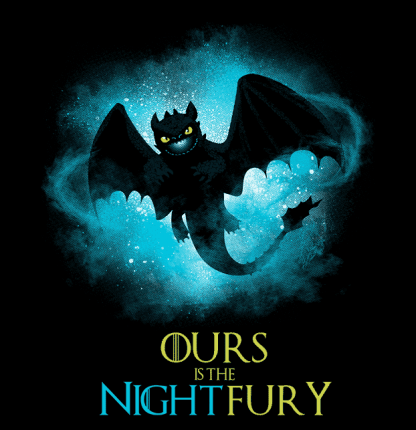 Ours is the Night Fury