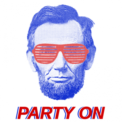 Abe Lincoln Party On