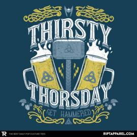 Thirsty Thorsday
