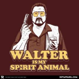 Walter is my Spirit Animal
