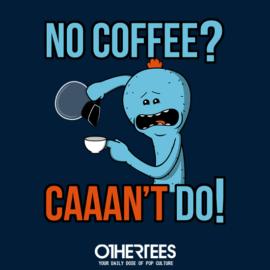 Caaan't Do!