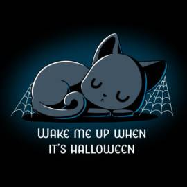 Wake Me Up When It's Halloween