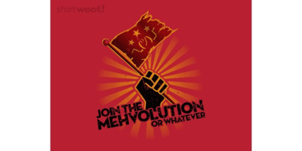 Join the Mehvolution