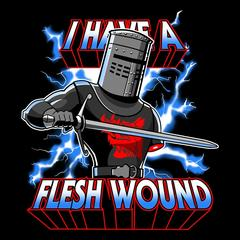 I Have a Flesh Wound