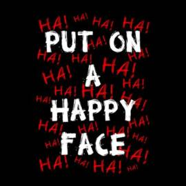 Put On A Happy Face