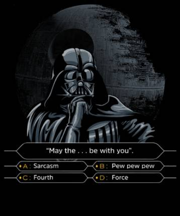 Darth wants to be a millionaire