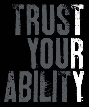 Trust Your Ability