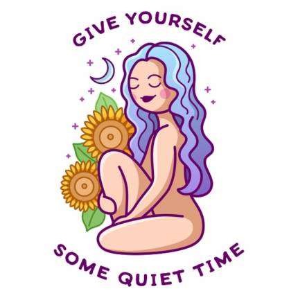 Give Yourself Some Quiet Time